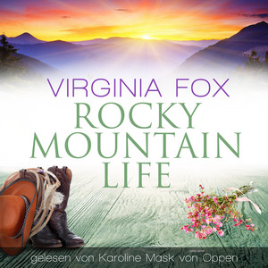 Rocky Mountain Life Audiobook