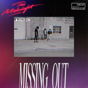 Missing Out (The Midnight Remix)