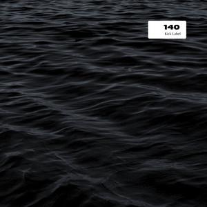 140 (Kick Label)