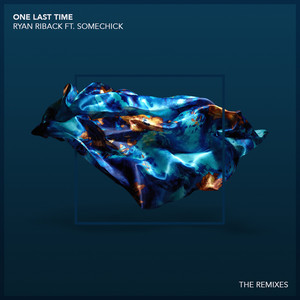 One Last Time (The Remixes)