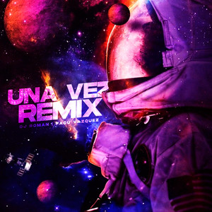 Una Vez (Remix)