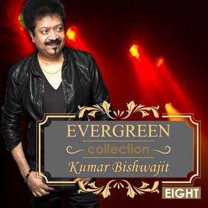 Evergreen Collection of Kumar Bishwajit, Vol. 8