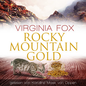Rocky Mountain Gold Audiobook