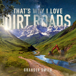 That's Why I Love Dirt Roads cover art
