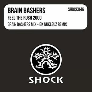 Feel The Rush - BK Nukleuz Remix cover art