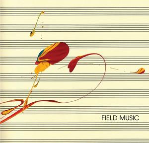 Field Music  Field Music :Replay