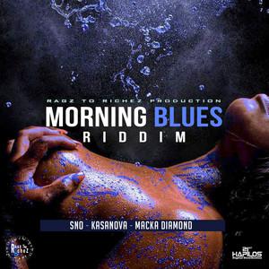 Morning Blues Riddim