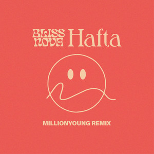 Hafta (Millionyoung Remix)