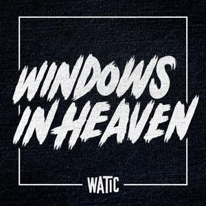 Windows In Heaven