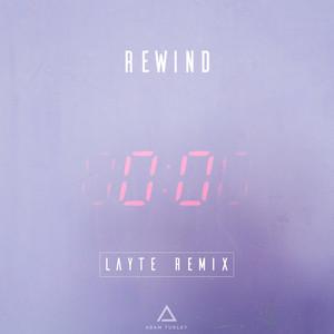 Rewind (Layte Remix)