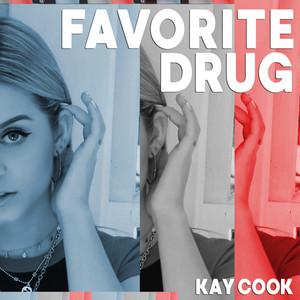 Favorite Drug - Kay Cook