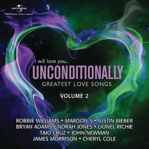 I Will Love You…Unconditionally, Vol. 2
