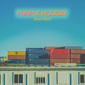 Seven Hours by Purple Holiday