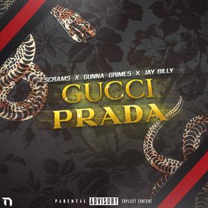 Gucci & Prada