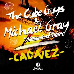 The Cube Guys, Michael Gray & Alexandra Prince – Cada Vez (Studio Acapella)