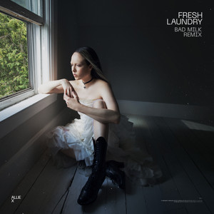 Fresh Laundry (Bad Milk Remix)