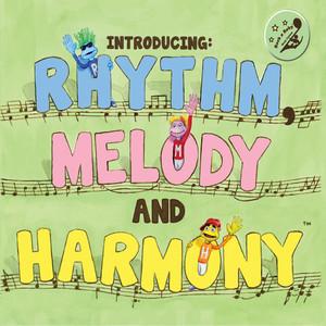 Introducing: Rhythm, Melody and Harmony