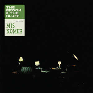 Misnomer by The Brook & The Bluff