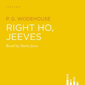 Right Ho, Jeeves (Abridged)