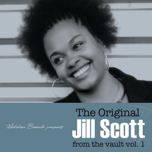 The Original Jill Scott from the Vault, Vol. 1