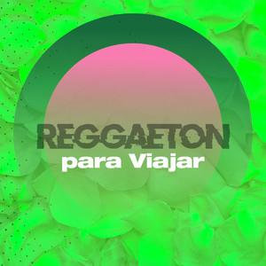 Reggaeton para viajar