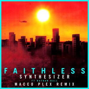 Synthesizer (feat. Nathan Ball) [Maceo Plex Remix] [Edit]