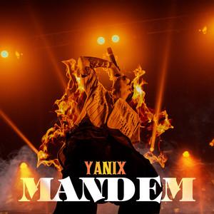 Mandem by Yanix