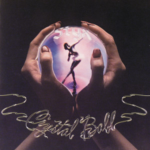 Crystal Ball - Styx