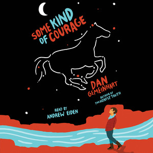 Some Kind of Courage (Unabridged)