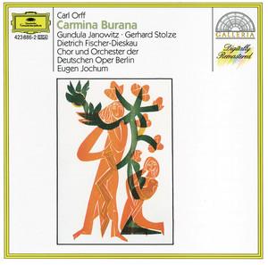Carmina Burana / Fortuna Imperatrix Mundi: 1. O Fortuna by Carl Orff, Orchester der Deutschen Oper Berlin, Eugen Jochum, Chor der Deutschen Oper Berlin
