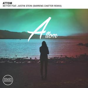 Better (feat. Justin Stein) [Barrens Chatter Remix]