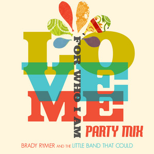 Love Me for Who I Am (Party Mix)