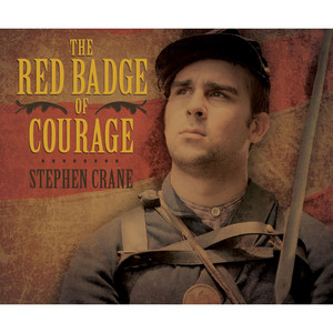 The Red Badge of Courage (Unabridged)