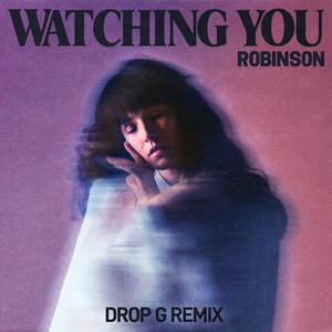 Watching You (Drop G Remix)
