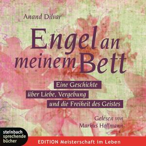 Engel an meinem Bett (Ungekürzt) Audiobook