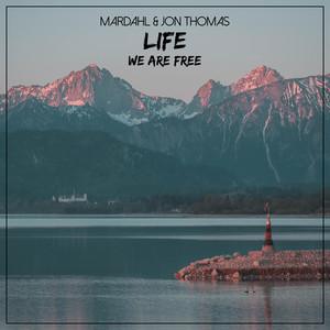 Mardahl & Jon Thomas – Life (We Are Free) (Studio Acapella)