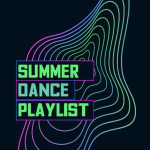 Summer Dance Playlist