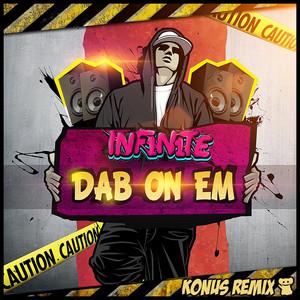 Dab On Em (Konus Remix)