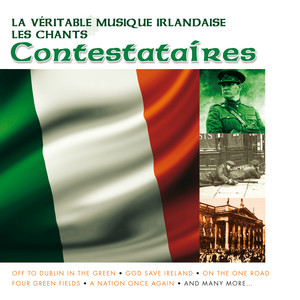 La Véritable Musique Irlandaise - Les Chants Contestataires album