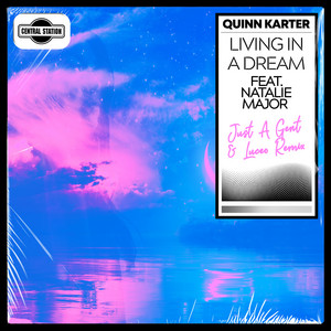 Living in a Dream (feat. Natalie Major) [Just A Gent & Luceo Remix]