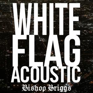 White Flag - Acoustic cover art