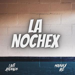 La Nochex (Remix)