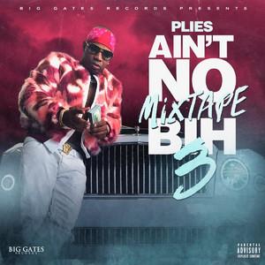 Ain't No Mixtape Bih 3 album