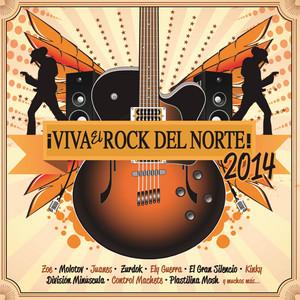 ¡Viva El Rock Del Norte 2014!