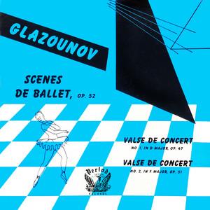 Scenes De Ballet / Valse De Concert No. 1 / Valse De Concert No. 2