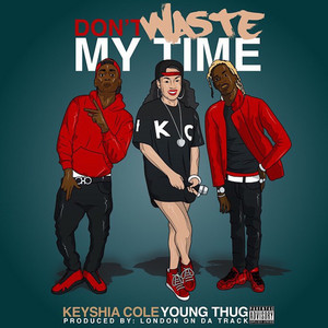 Don't Waste My Time (feat. Young Thug) - Single