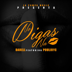 No Digas Na (feat. Poulyric)