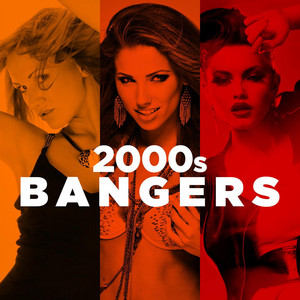 2000s Bangers