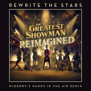 Rewrite The Stars (Wideboys Hands In The Air Remix) Albümü