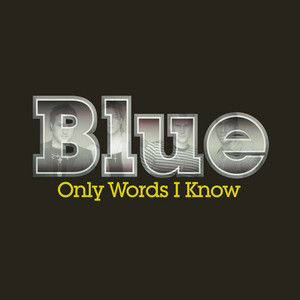 Only Words I Know